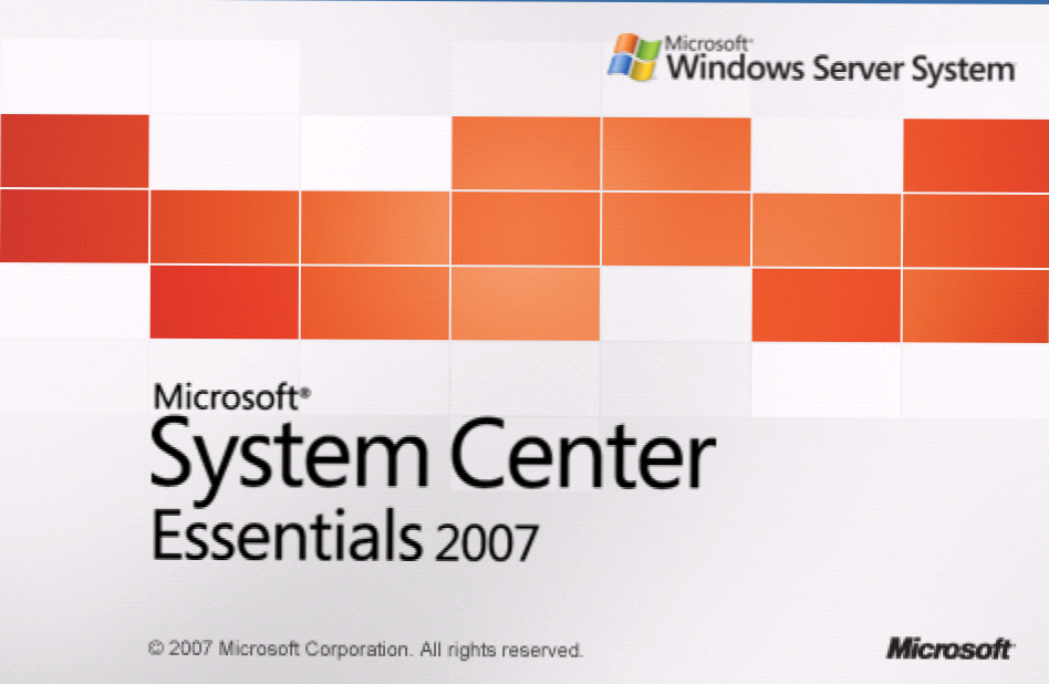 Windows System Center Essentials 2007 (Miten)
